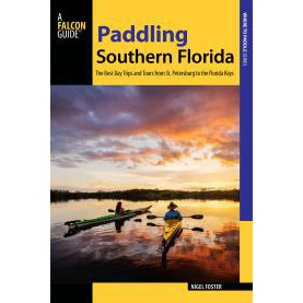 Paddling Southern Florida guide book by Nigel Foster