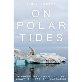 On Polar Tides book by Nigel Foster