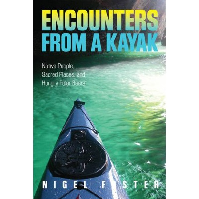 Encounters from a kayak tells 39 kayak related stories